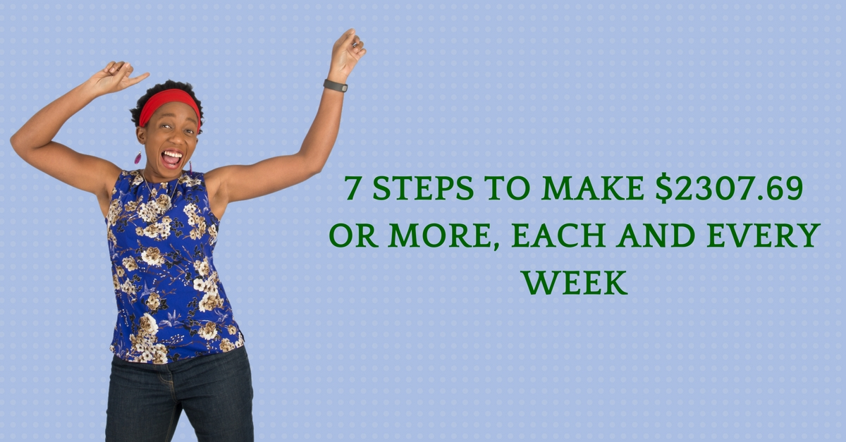7 steps To make $2307.69 or more, each and every week – Mp3/Video