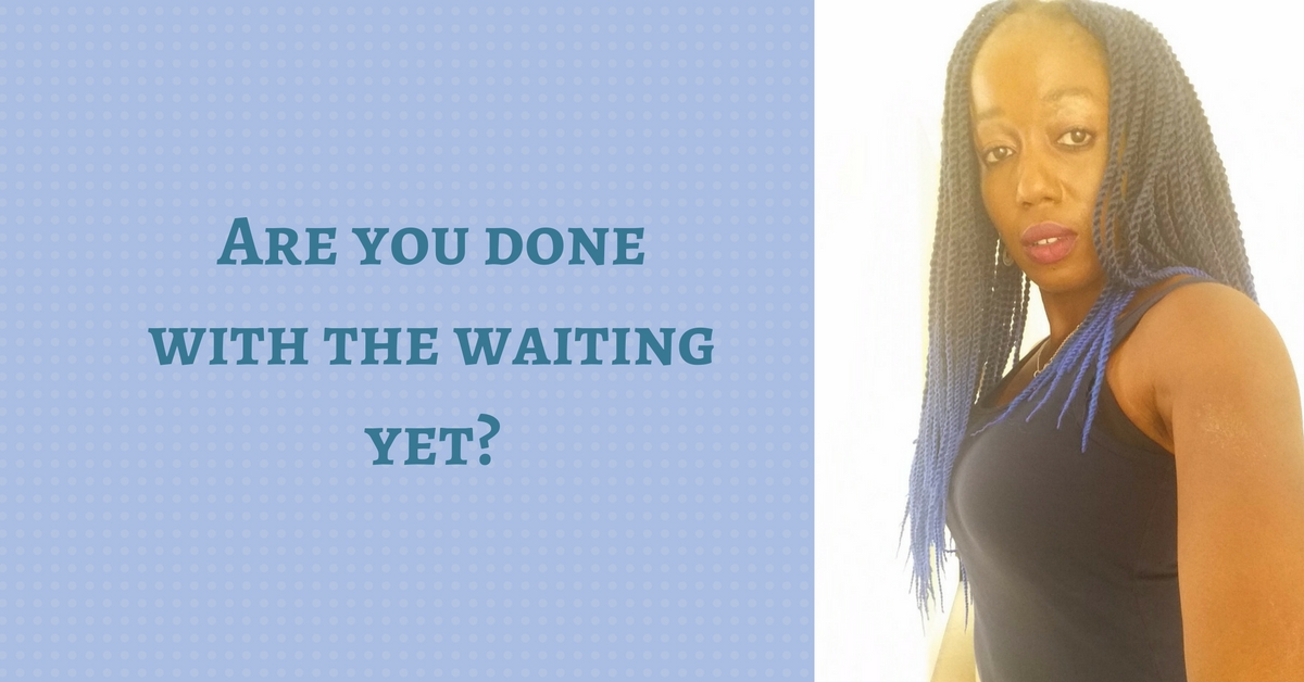 Are you done with the waiting yet? – Mp3/Video