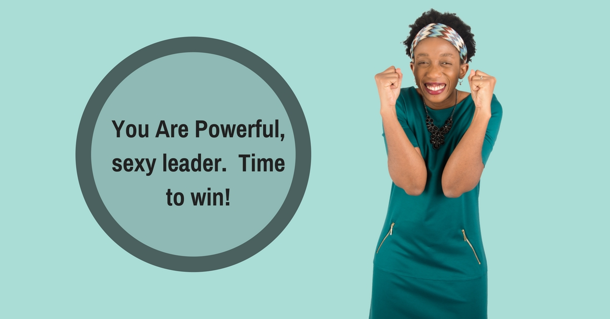 You Are Powerful, sexy leader.  Time to win! – Mp3/Video