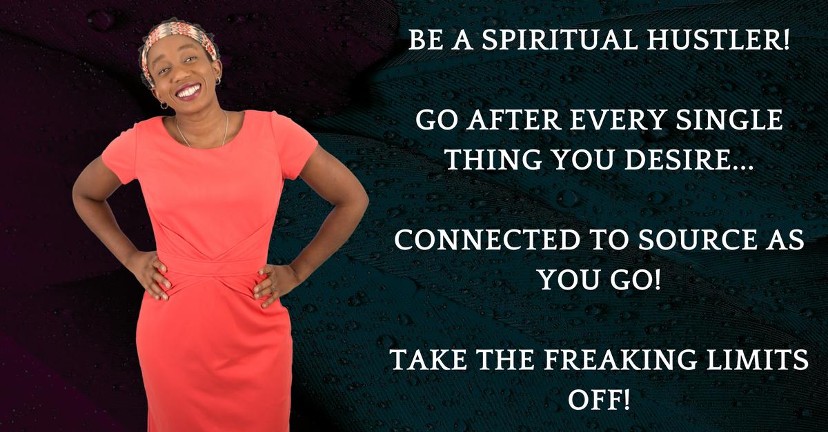 The Spiritual HUSTLER!