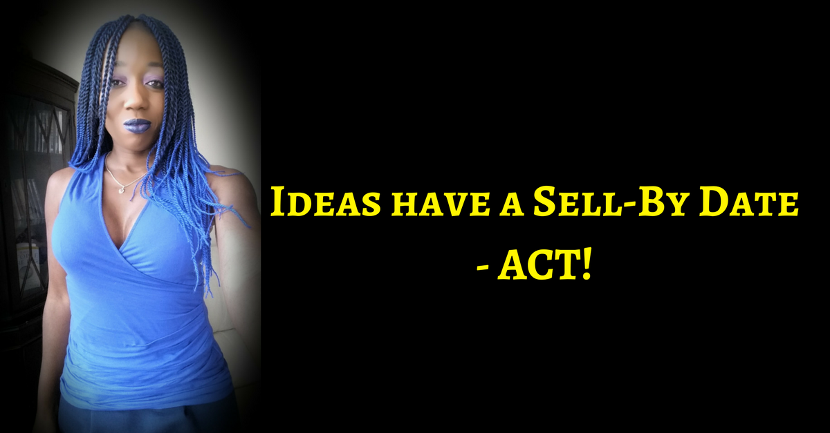 Ideas have a sell-by date