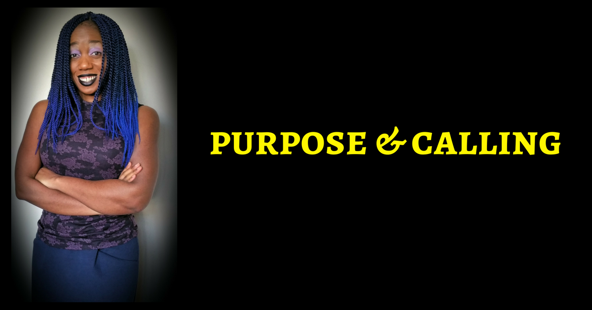 There Is Always A Reason To Put Your Purpose & Calling Last