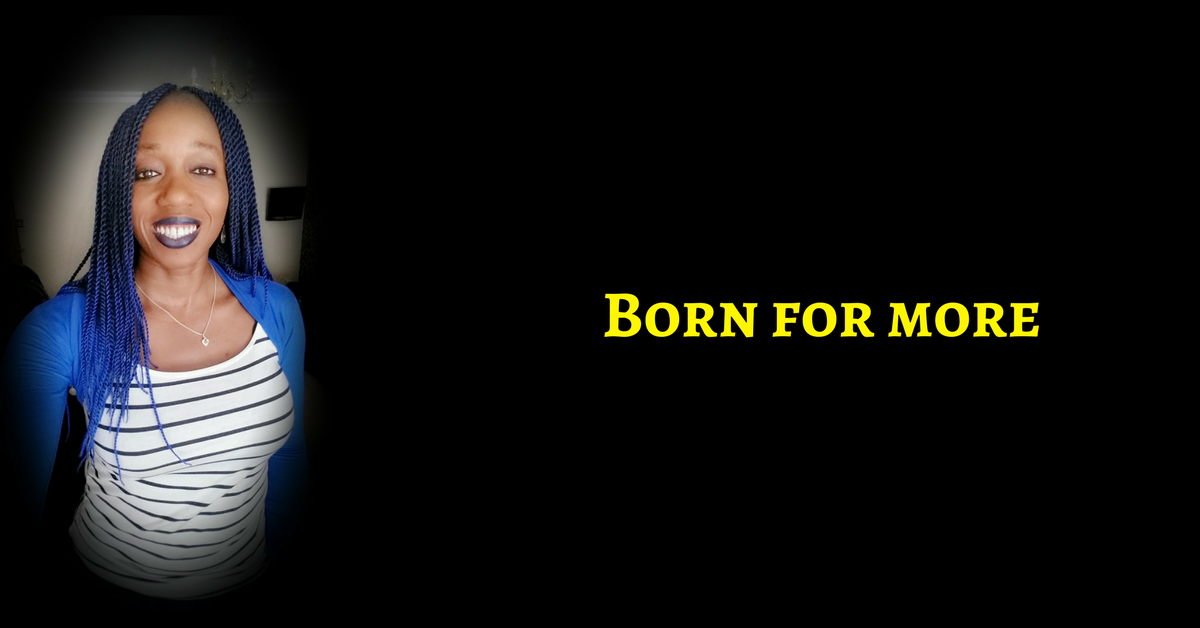 YOU Are Born For More