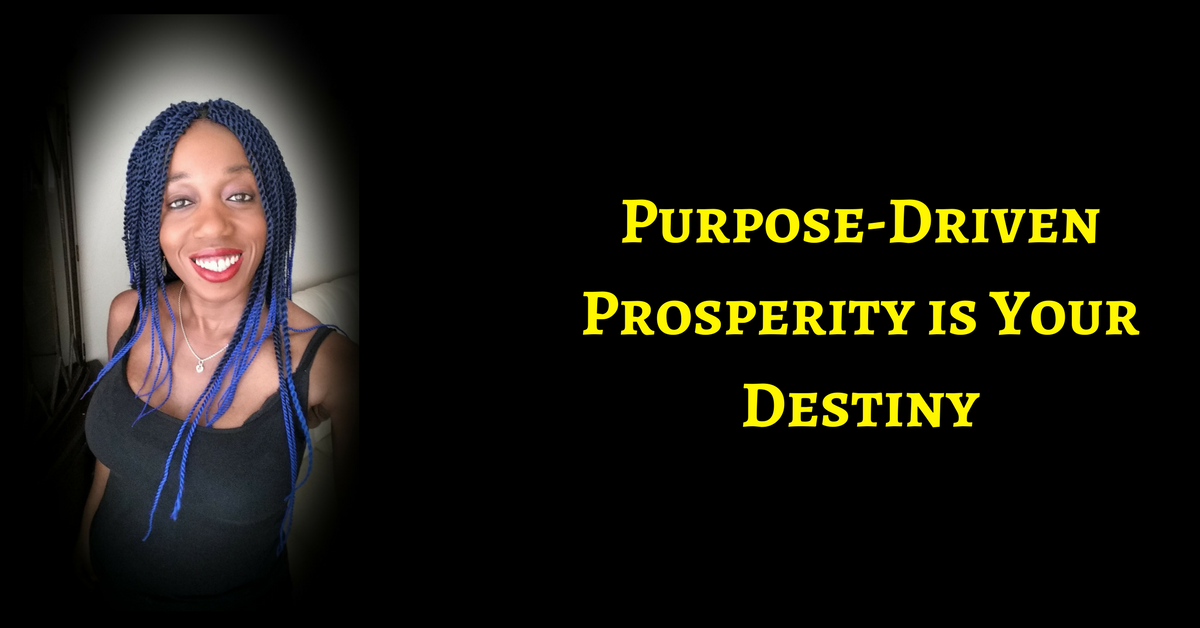 Your Destiny Is Prosperity – For You, Your Children, Your Children's Children
