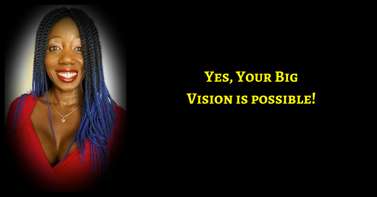 So You Have A Big Vision & No Funds To Make It Happen