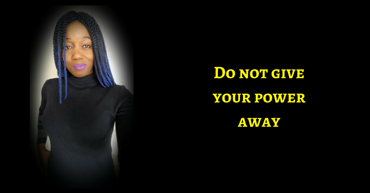 Your Success Is Your Responsibility AKA Do Not Give Your Power Away