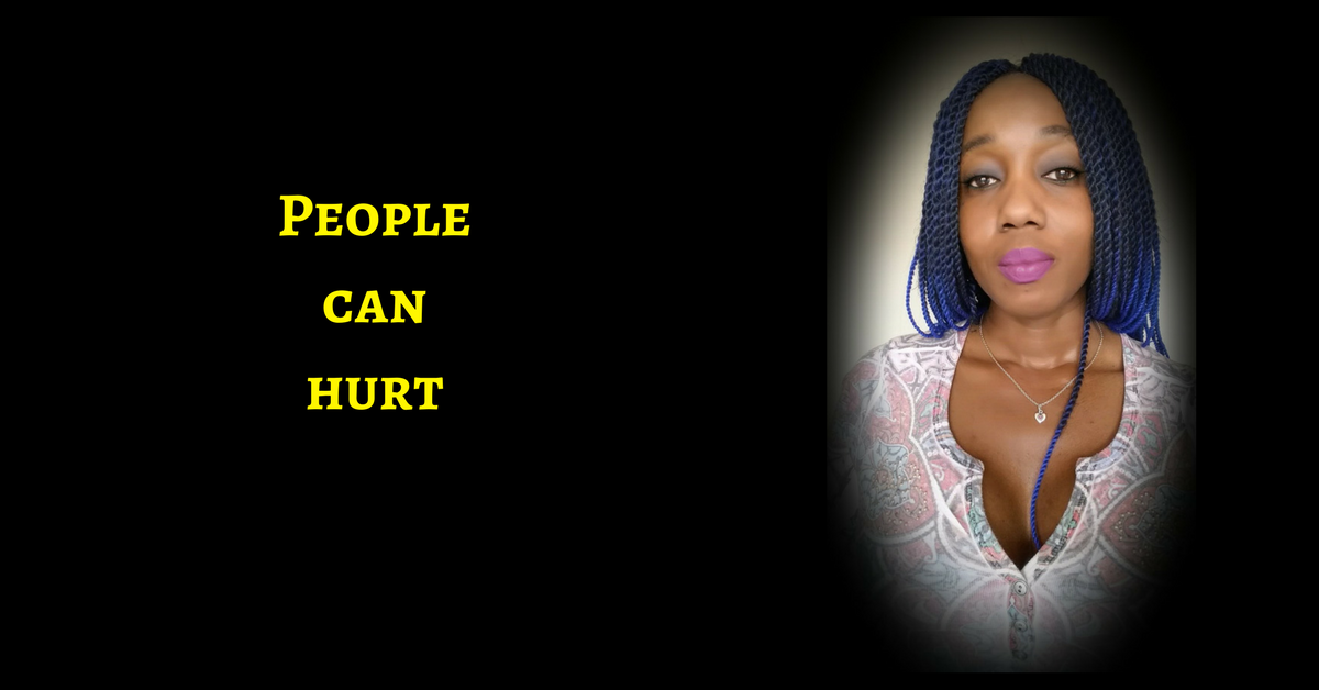 People Can Hurt & That Hurt Can Keep You From your Destiny