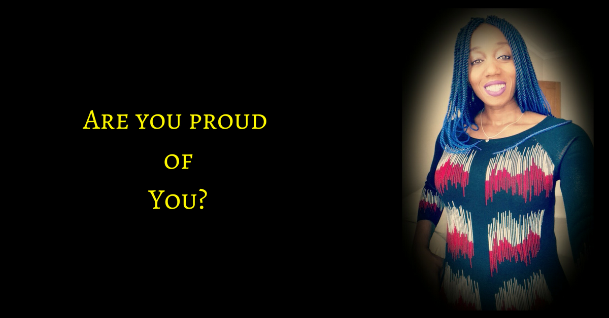 Are You Proud Of You?