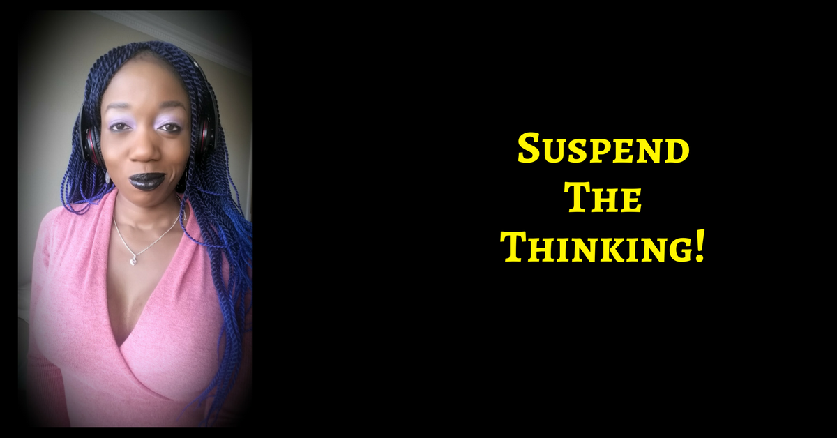 Suspend ALL Your Thinking & Trust