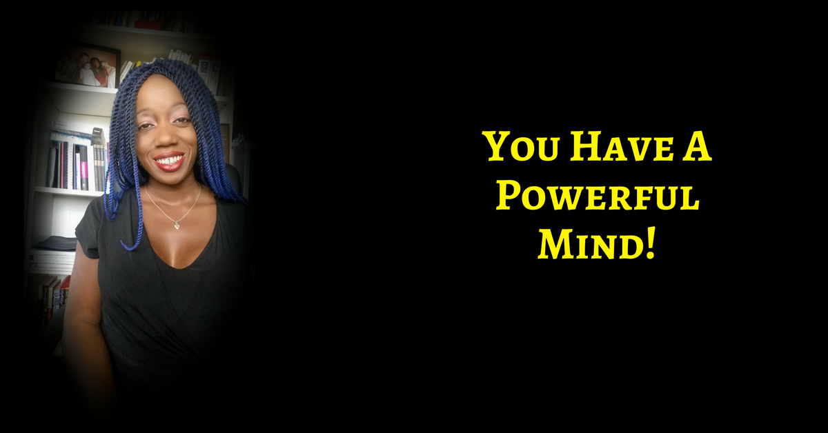 You Have A Powerful Mind – Use It For Your Good! AKA No More Lazy Thinking