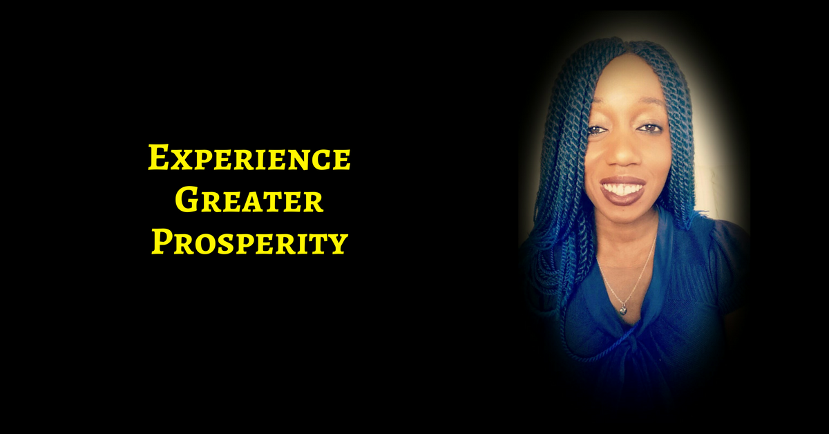 Experience greater prosperity