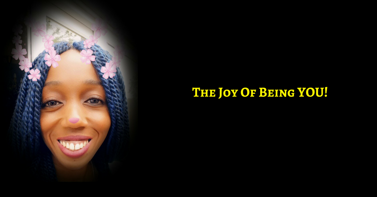 The Joy Of Being Yourself
