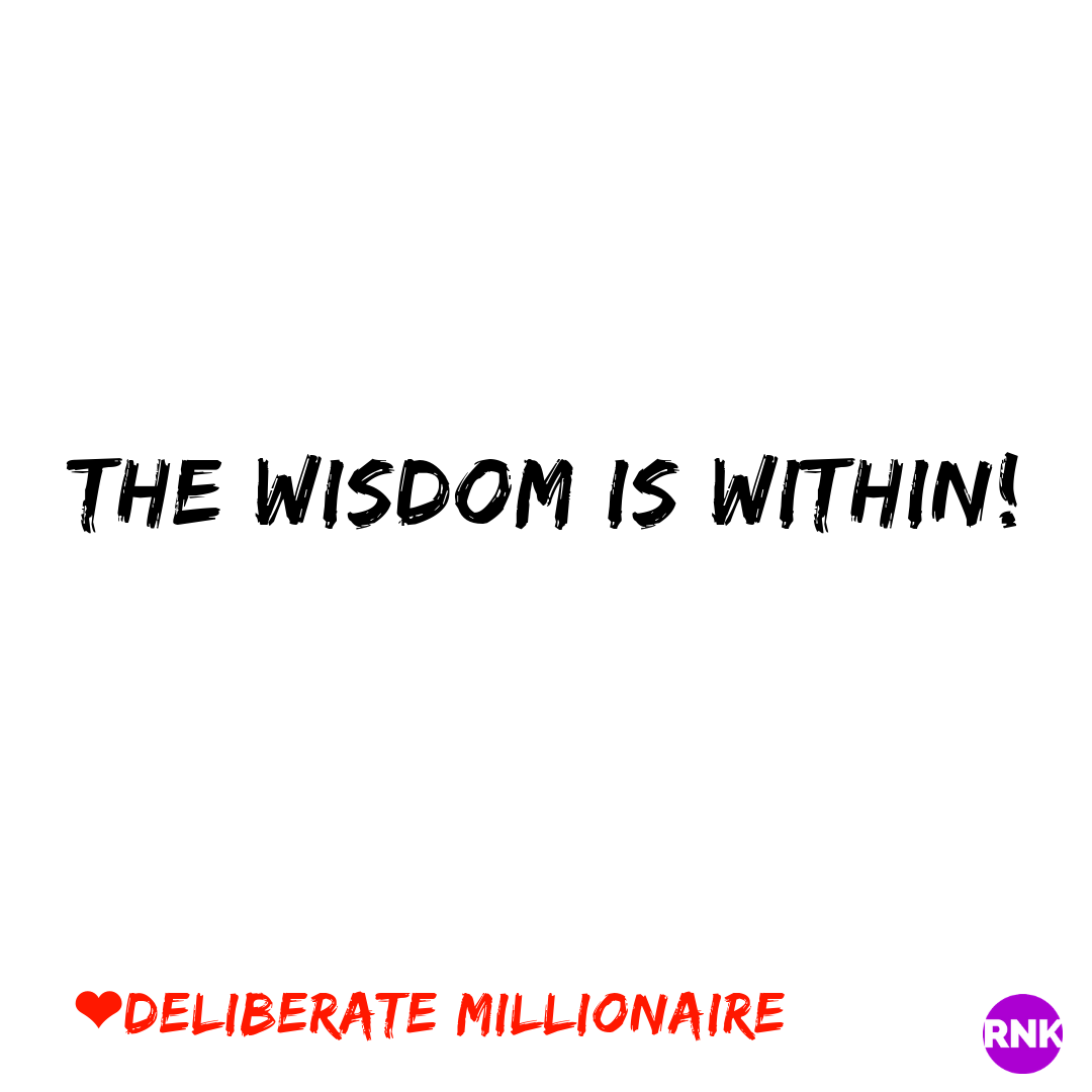 The Wisdom Is Within