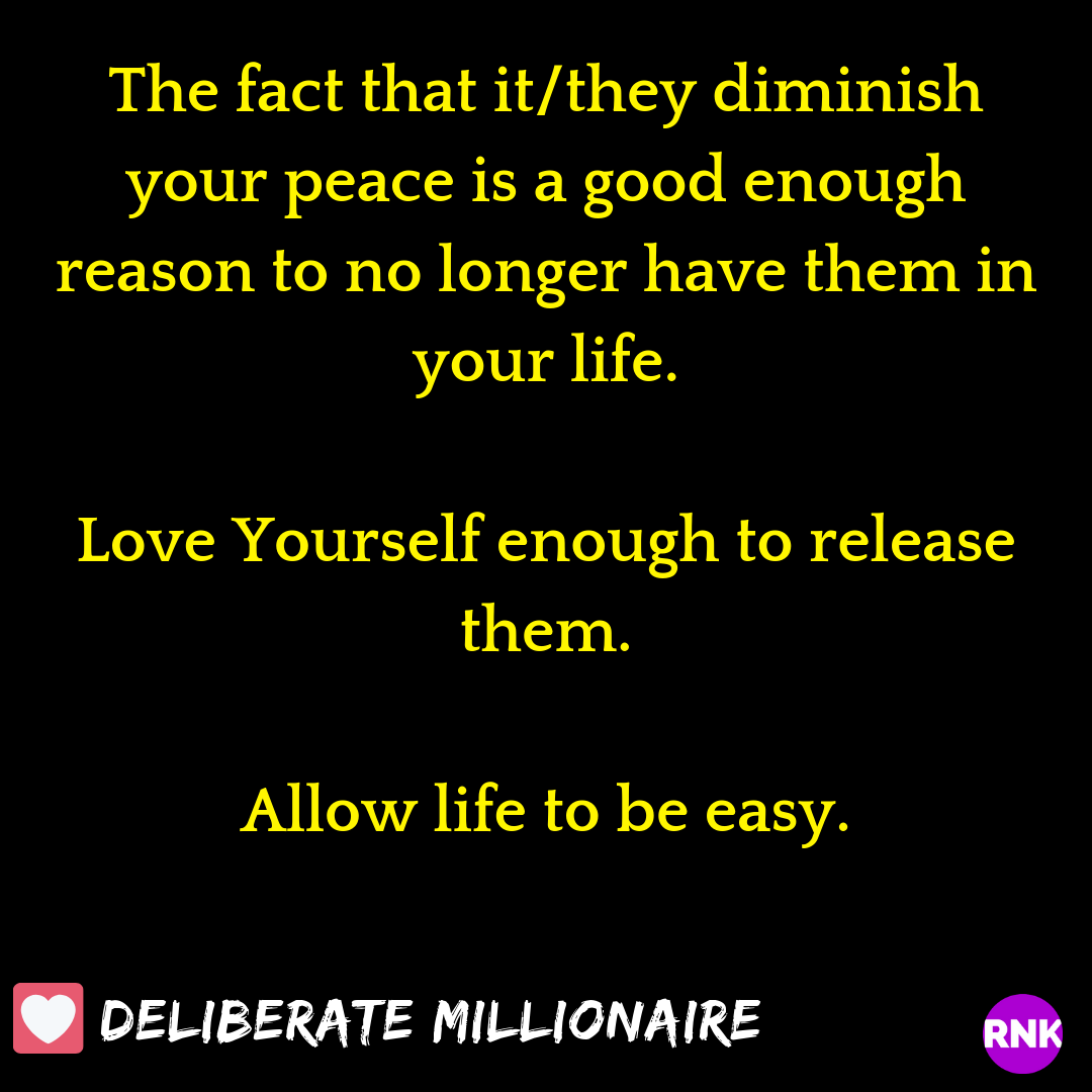 If They/It Destroys Your Peace, Release, Let Go