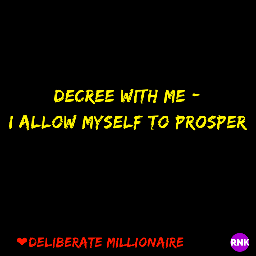 I Allow Myself To Prosper
