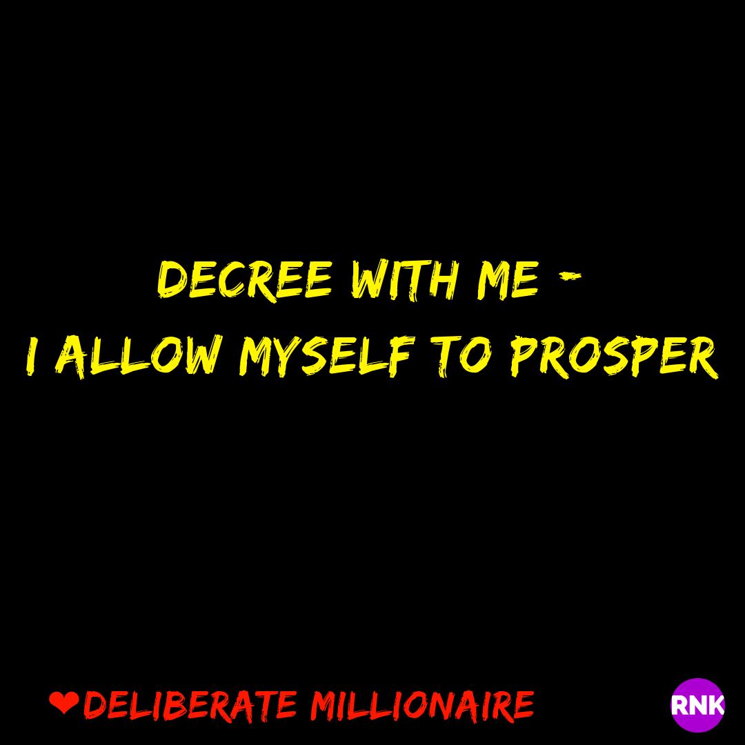 I Allow Myself To Prosper