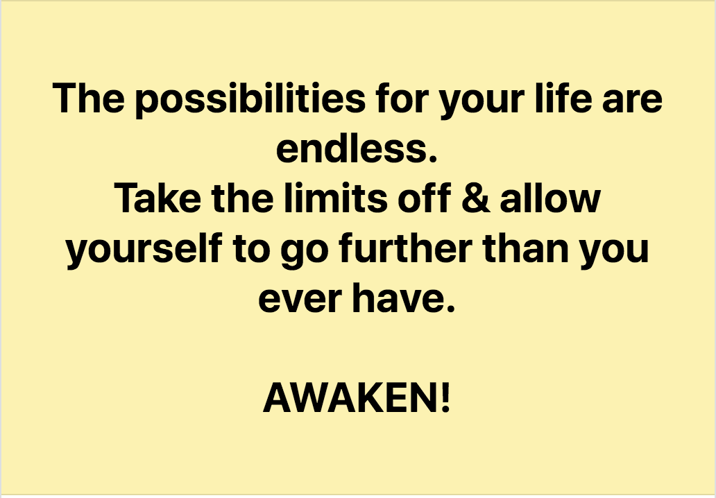 The Possibilities Are Endless. YOUR possibilities Are Endless