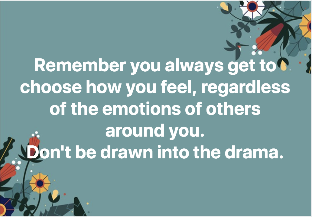 You Get To Choose How You Feel