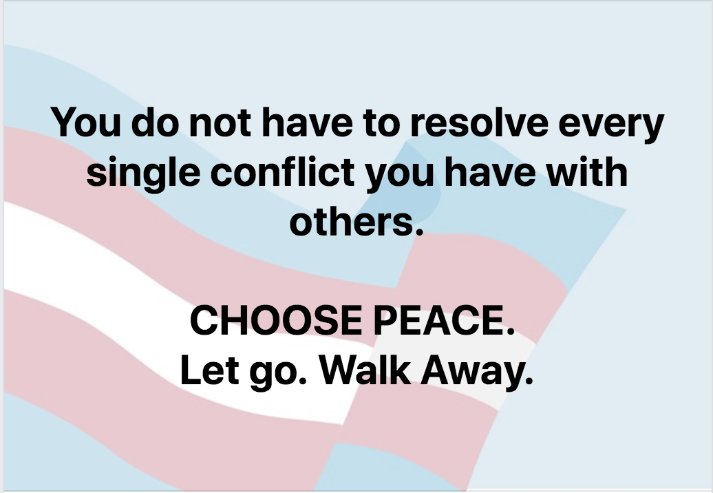 Stop Trying To Resolve Every Argument.  LET GO!