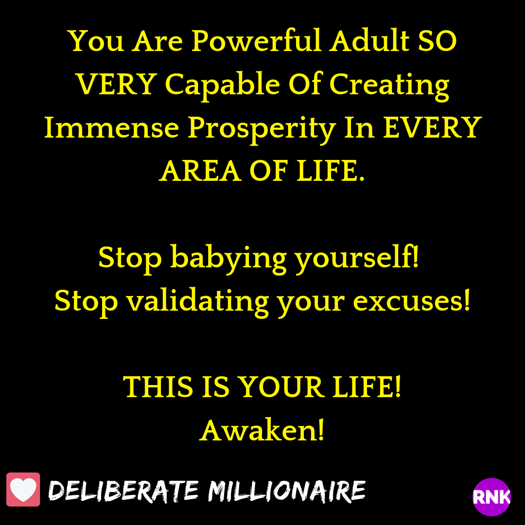 Stop Babying Yourself. The Life You Desire Is Available With Some Strong Committed Decisions!