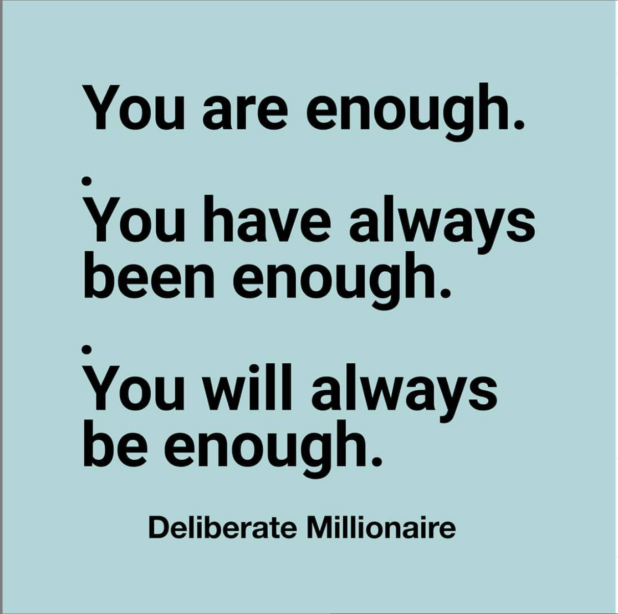You Are Cause, Creator & You Are Enough