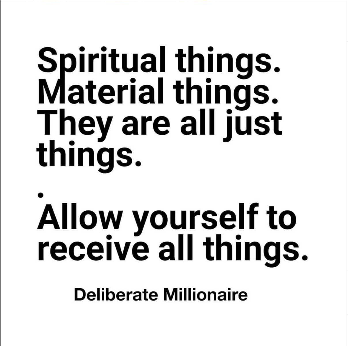 Allow Yourself to receive all the things