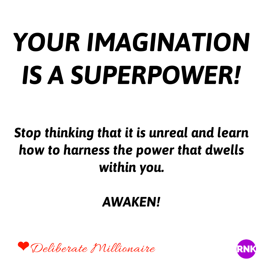 Imagination Is A Superpower