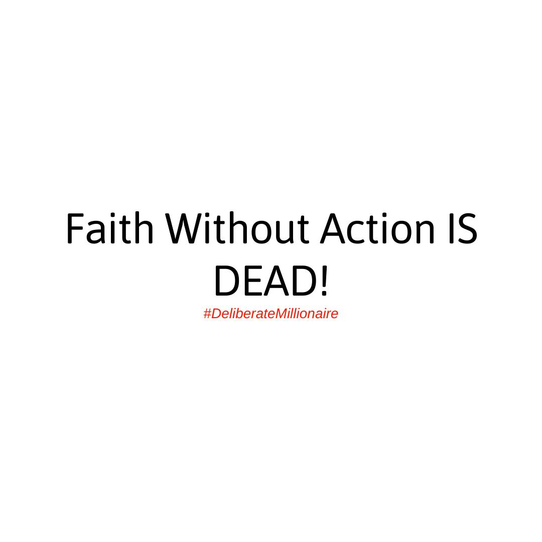 The Action Confirms The Faith