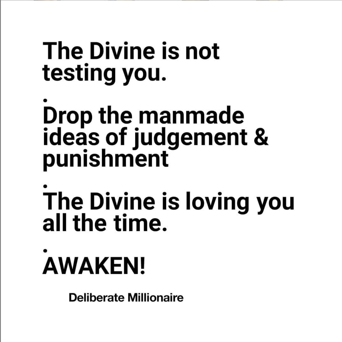 The Divine Is Not Testing You