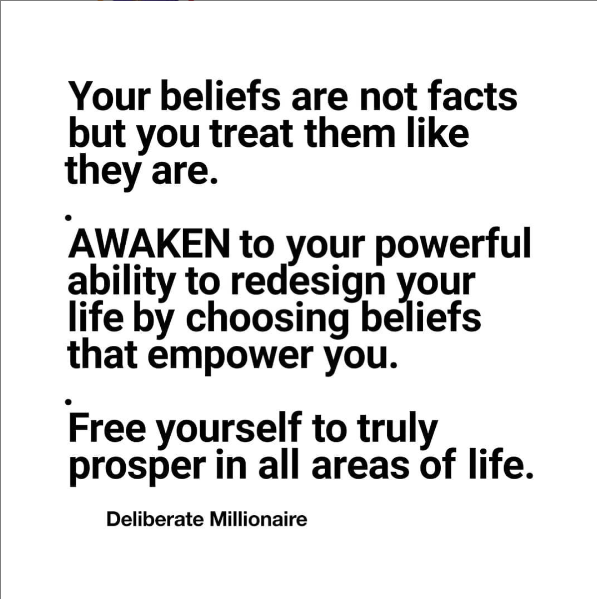 Your Beliefs Are Not Facts But You Treat Them As Though They Are