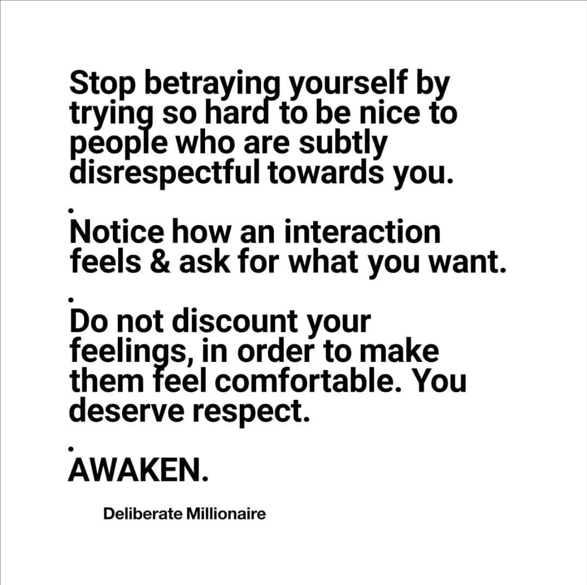 Stop Allowing That Person To Treat You With Disrespect