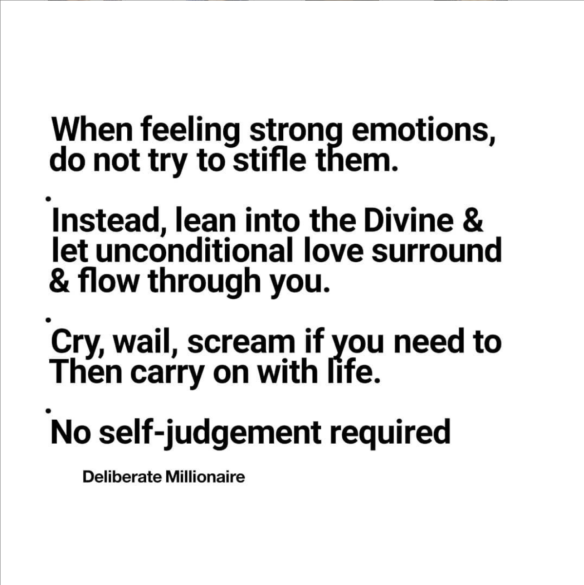 Allow Yourself To Feel What You Feel