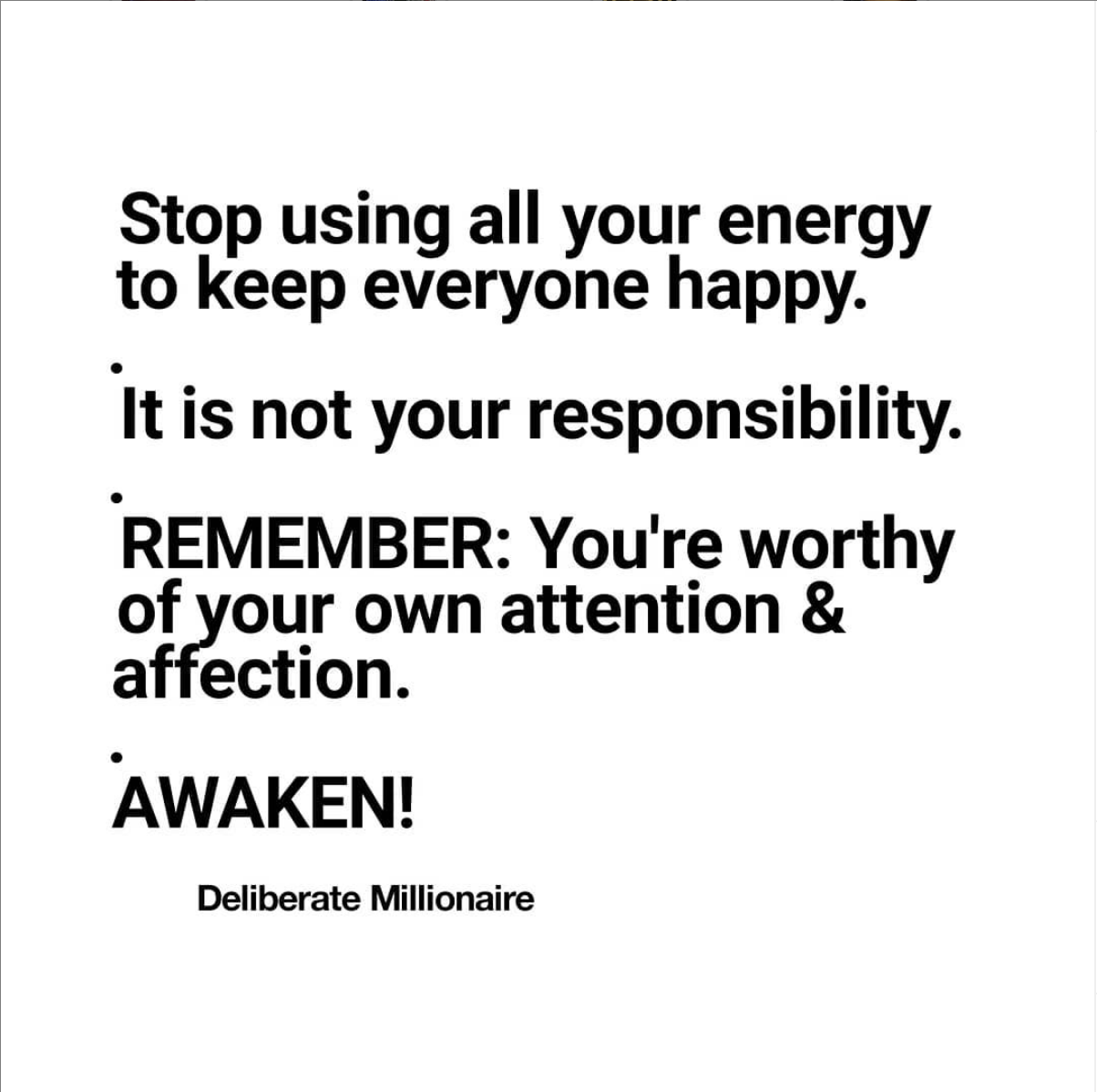 Stop Using All Your Energy To Keep Everyone Happy
