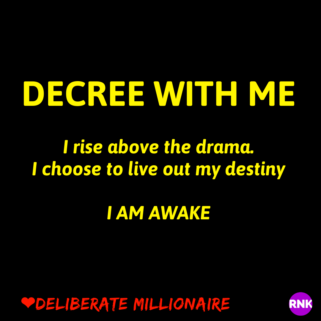 Do Not Let The Drama Determine Your Destiny