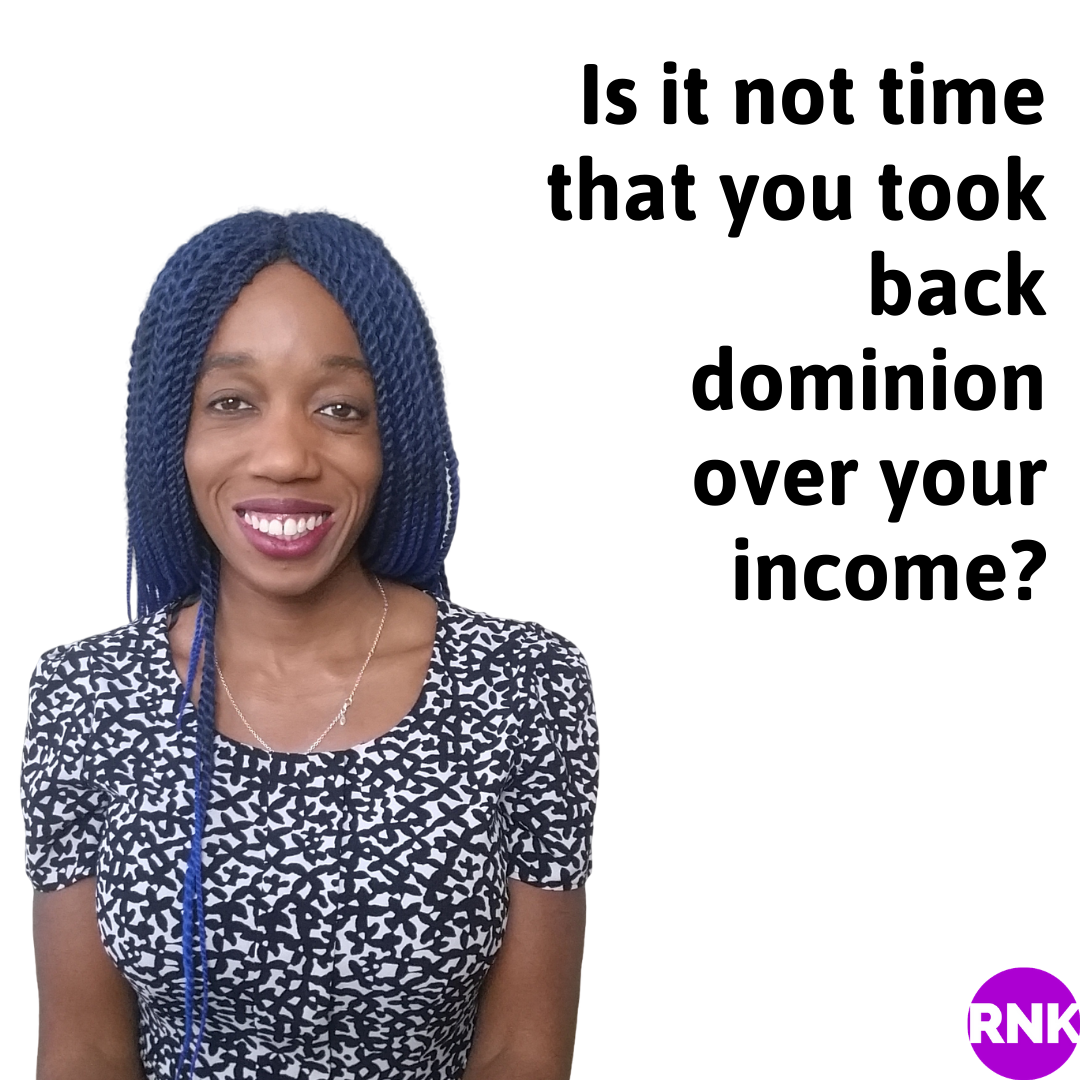 Is It Not Time To Take Back Dominion Over Your Income?