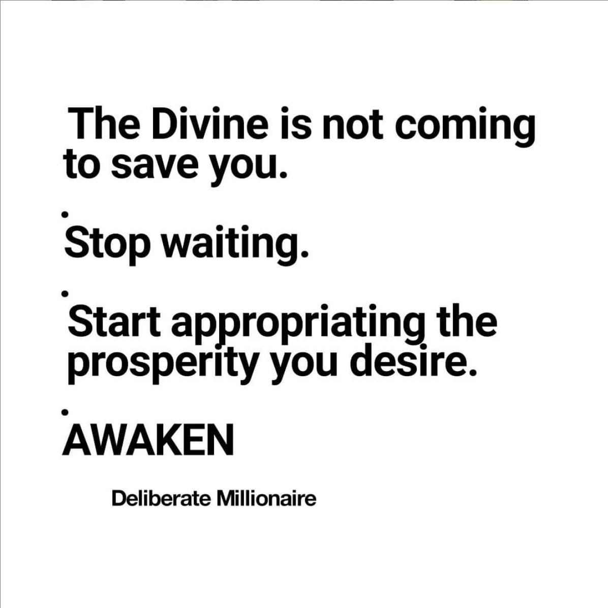 The Divine Is Not Coming To Save You