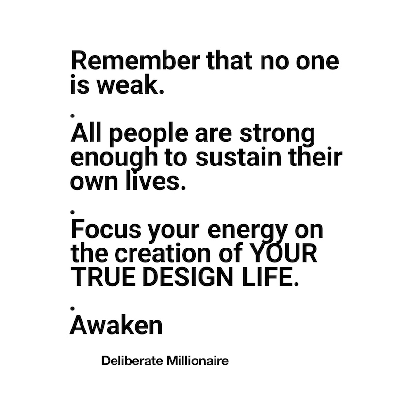 All people are strong enough to sustain their own life