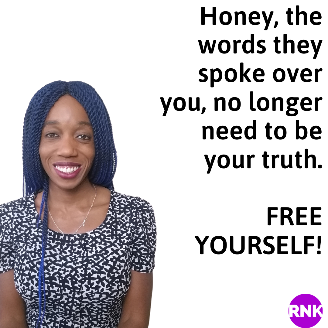 The Words They Spoke Over You, Do Not Need To Be Your Truth Anymore