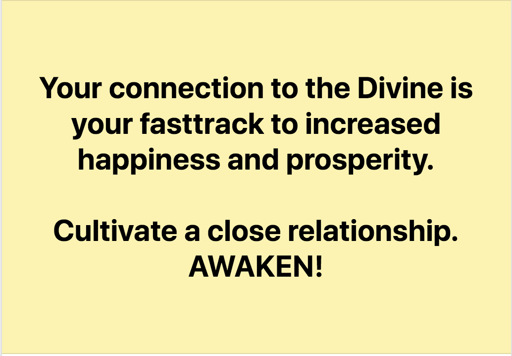 Your Connection To The Divine Is The Fasttrack To Increased Prosperity & Happiness