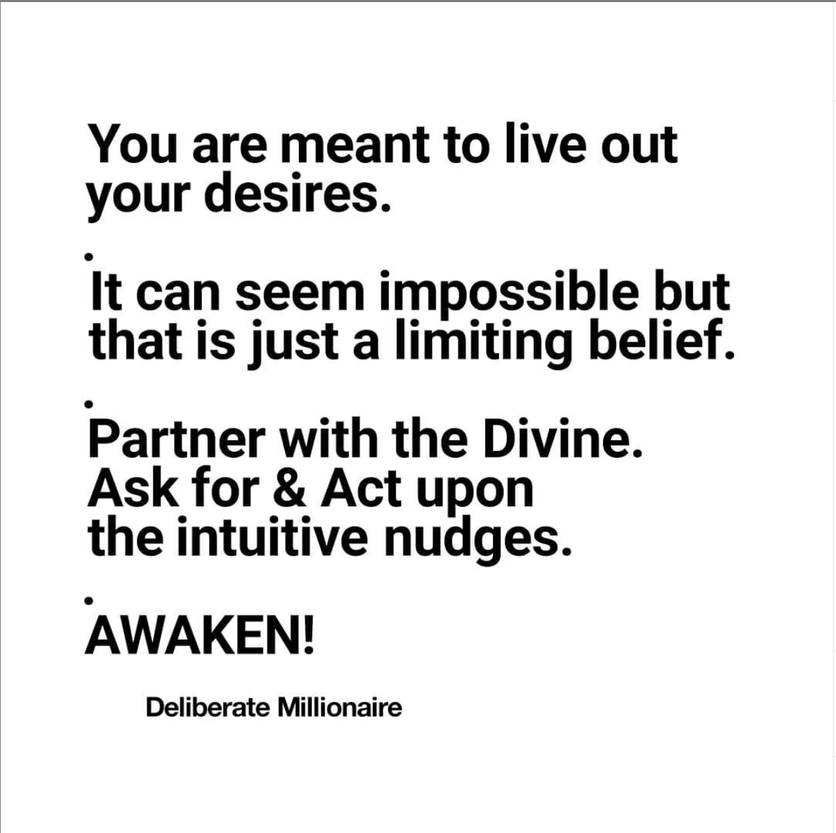 You Are Meant To Live Out Your Desires
