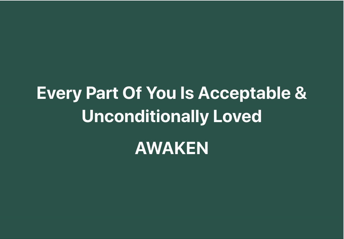 Every Part Of You Is Acceptable & Unconditionally Loved