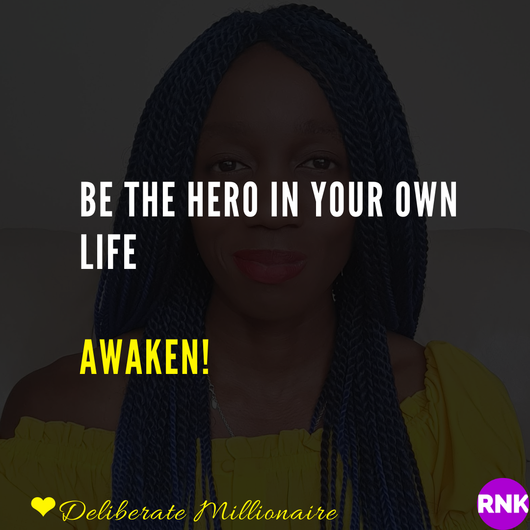 Be The Hero In Your Own Life
