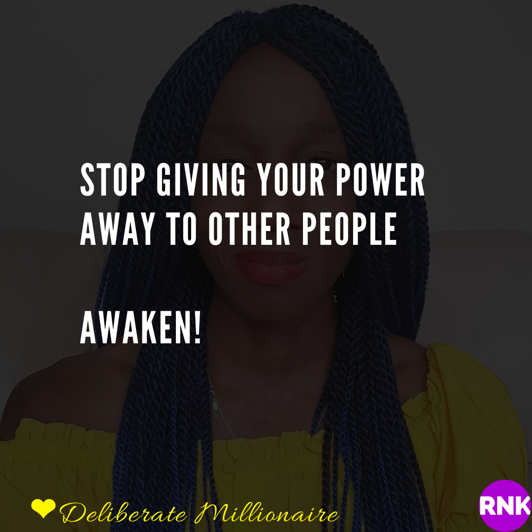 Stop Giving Your Power Away To Other People