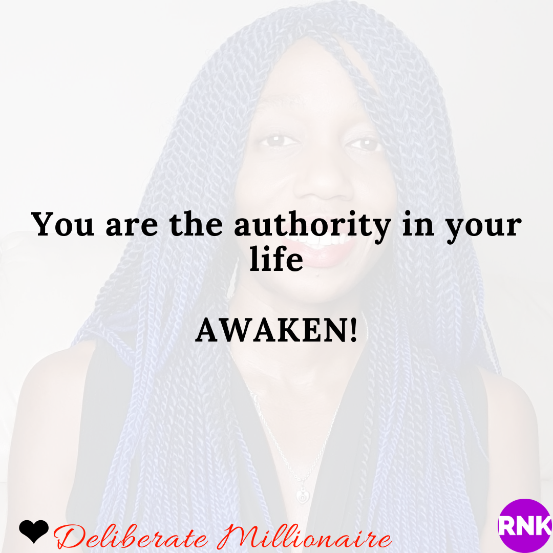 You Are The Authority In Your Life
